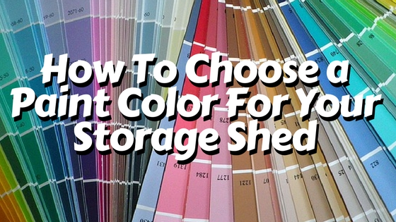 tuff shed paint: picking the right shade for your storage building