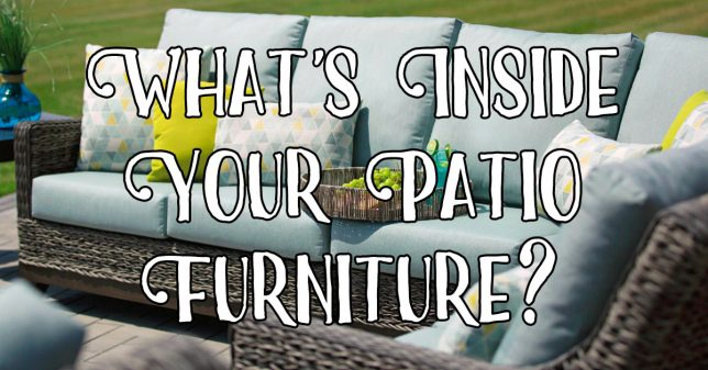 Whats-Inside-Your-Patio-Furniture
