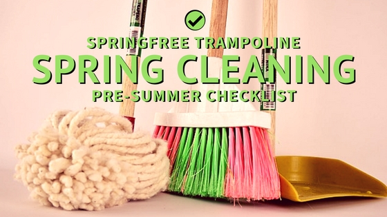 Springfree Spring Cleaning Checklist