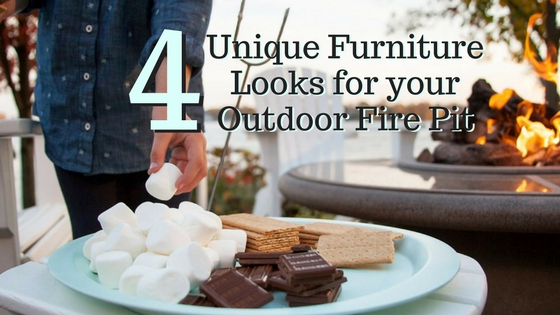 4 Unique Furniture Looks for your Outdoor Fire Pit
